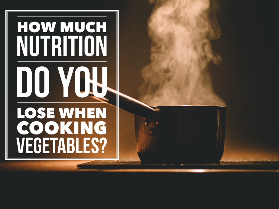 Does Cooking Vegetables Remove Nutrients?